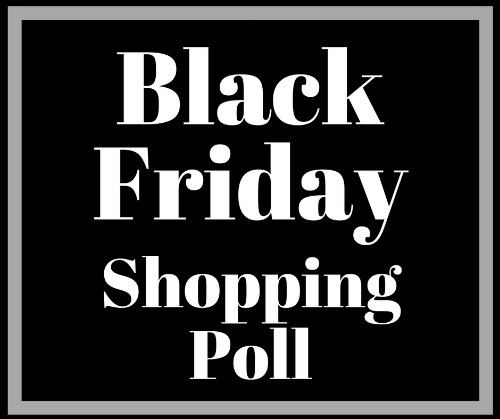 Black Friday Poll Results